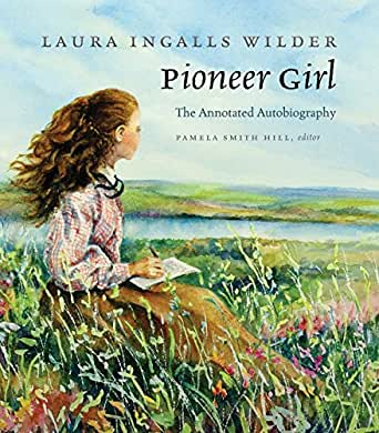 pioneer girl the annotated autobiography ebook